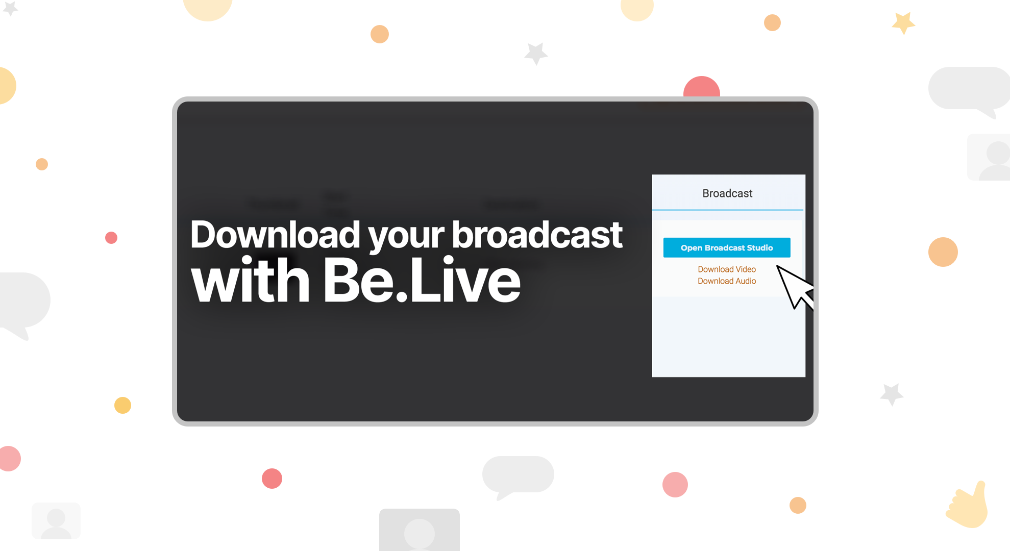 Download Broadcast from BeLive